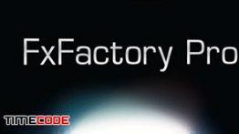دانلود مجموعه پلاگین FxFactory Pro 7.1.7 Build 6291 مخصوص مک