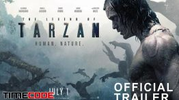 جلوه های ویژه فیلم افسانه تارزان The Legend of Tarzan