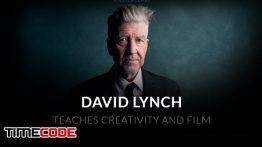 آموزش فیلم سازی خلاق توسط دیوید لینچ David Lynch Teaches Creativity and Film