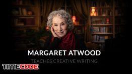 آموزش نویسندگی (رمان نویسی) توسط مارگارت اتوود Margaret Atwood Teaches Creative Writing