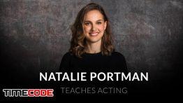 آموزش بازیگری توسط ناتالی پورتمن Natalie Portman Teaches Acting