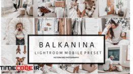 دانلود 2 پریست لایت روم مخصوص روتوش عکس نوزاد  Mobile Preset BALKANINA