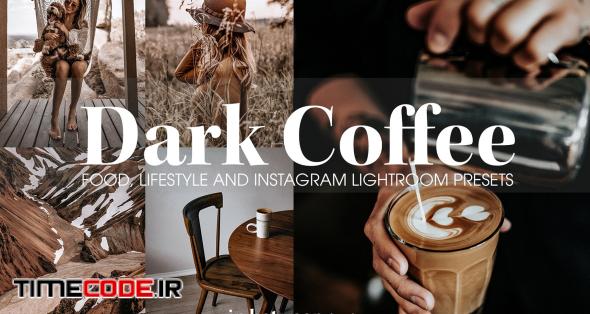 دانلود پریست لایت روم با تم قهوه ای Dark Coffee Mobile Desktop Presets