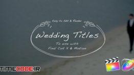 دانلود پروژه آماده فاینال کات پرو : تایتل کلیپ عروسی Wedding Hand Drawn Titles