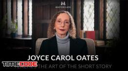 آموزش نگارش داستان کوتاه توسط جویس کارول اوتس Joyce Carol Oates Teaches the Art of the Short Story