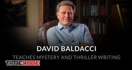 ورک شاپ نویسندگی کتاب های راز آلود و تریلر David Baldacci Teaches Mystery and Thriller Writing