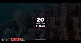 دانلود پروژه آماده پریمیر : 20 تایتل Animated Titles