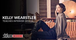 مستر کلاس طراحی داخلی کلی ورستلر Kelly Wearstler Teaches Interior Design