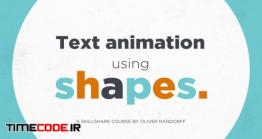 دانلود آموزش افتر افکت انیمیت متن با اشکال Text Animation Using Shapes In After Effects