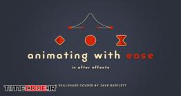 دانلود آموزش کار با ایزی ایز در افتر افکت Animating With Ease In After Effects V1