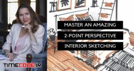 دانلود آموزش پرسپکتیو دو نقطه ای در طراحی داخلی Master An Amazing 2-Point Perspective Interior Sketching