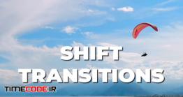دانلود پروژه آماده افترافکت : ترنزیشن Shift Transitions