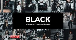 دانلود 20 پریست لایت روم Black Lightroom Presets And LUTs