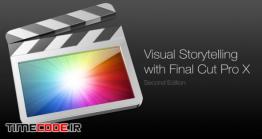 دانلود آموزش تعریف داستان با فاینال کات پرو Visual Storytelling With Final Cut Pro X