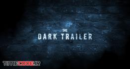 دانلود پروژه آماده پریمیر : تریلر سینمایی Dark Trailer