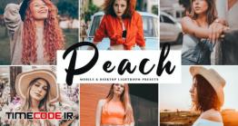 دانلود اکشن و پریست لایت روم + نسخه موبایل Peach Mobile & Desktop Lightroom Presets