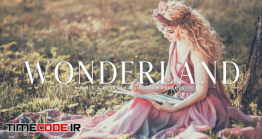 دانلود اکشن و پریست لایت روم Wonderland Mobile & Desktop Lightroom Presets