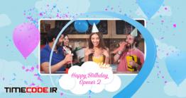 دانلود پروژه آماده افتر افکت : کلیپ جشن تولد Happy Birthday Opener