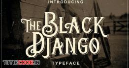 دانلود فونت انگلیسی وسترن  Black Django – Old Fashioned Font